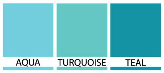 Aqua Vs Turquoise Vs Teal Color Pinterest Turquoise