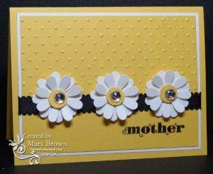 handmade Mother's Day card … yellow and white with black … three layered die cut daisies … sunny look … Stampin' Up!