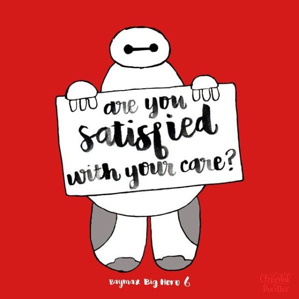 Day 46100 Big Hero 6 Quote Are you satisfied with your