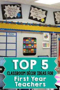 Top 5 Classroom Dcor Ideas for First Year Teachers | The ...
