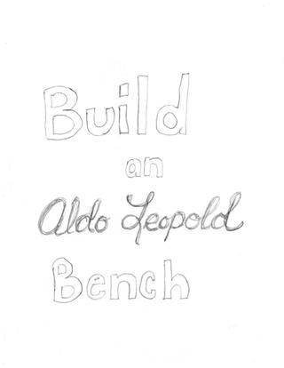 27 best images about Aldo Leopold benches on Pinterest