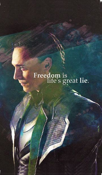 Quote Cell Phone Wallpapers Quot Freedom Is Life S Great Lie Quot Loki Cell Phone Wallpaper