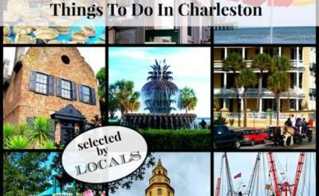 Top 10 Best Things To Do In Charleston Sc Future Travel
