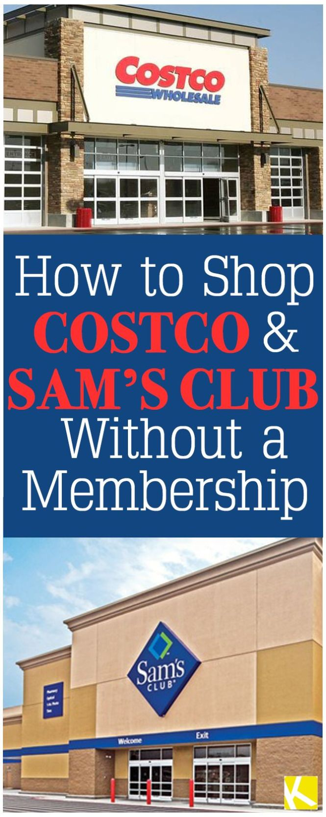 Costco And Sam S Club How To Without Ing A Membership