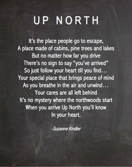 When our lives were crumbling around us, our first instinct was to go Up North.