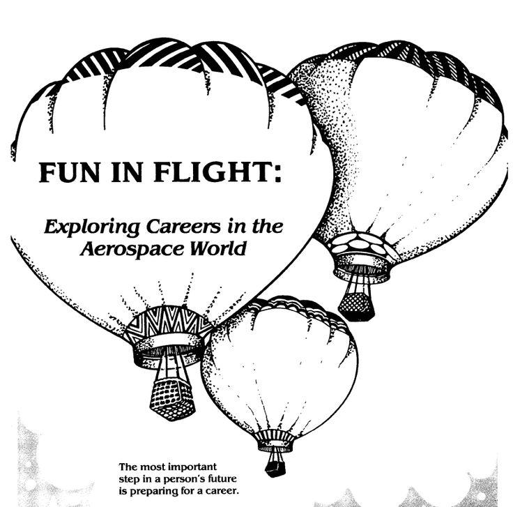 Fun In Flight: Exploring Careers in the Aerospace World