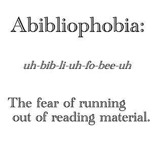 Abibliophobia: