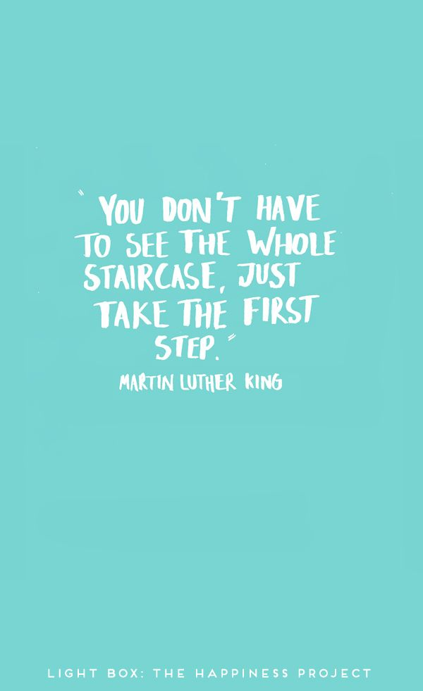 Just take the first step.
