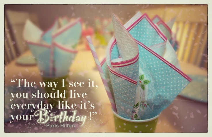 Birthday Quote By Paris Hilton! Quotes Pinterest