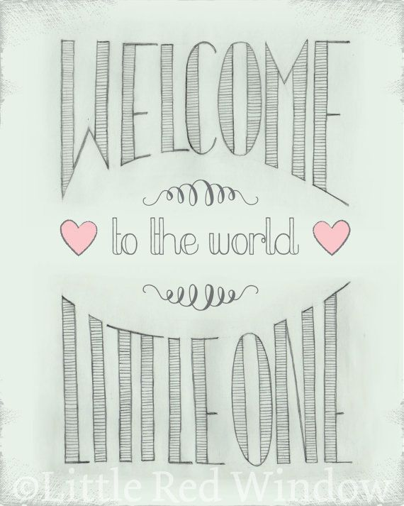 Welcome to the World Printable--8x10--INSTANT DOWNLOAD on