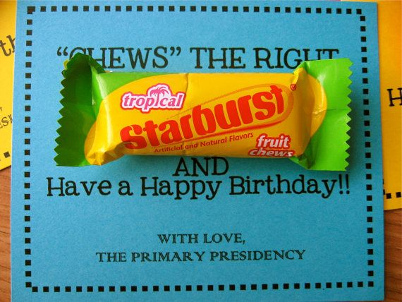 Printable PDF Chews The Right LDS Birthday Gift Idea