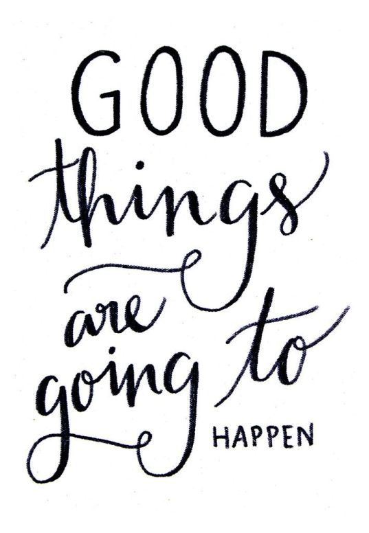 Image result for good things will happen