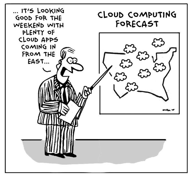 Cute little cloud computing joke. Cloud applications don't