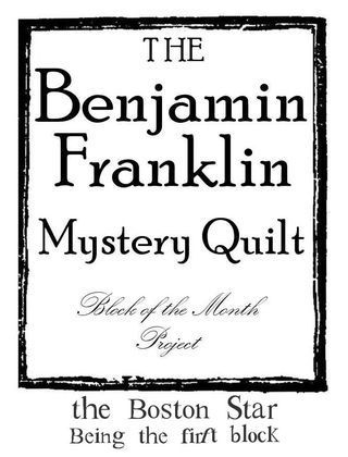 Top 25 ideas about Benjamin Franklin Mystery Quilt BOM on