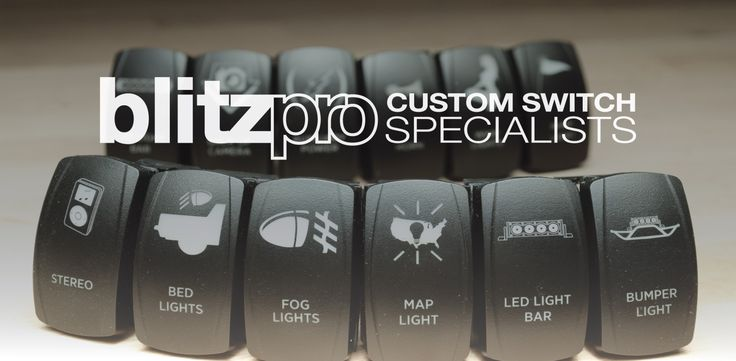 Blitzpro Custom Rocker Switches Truck Stuff And Outdoors