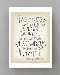 Harry Potter quote print - Happiness can be found - Albus ...