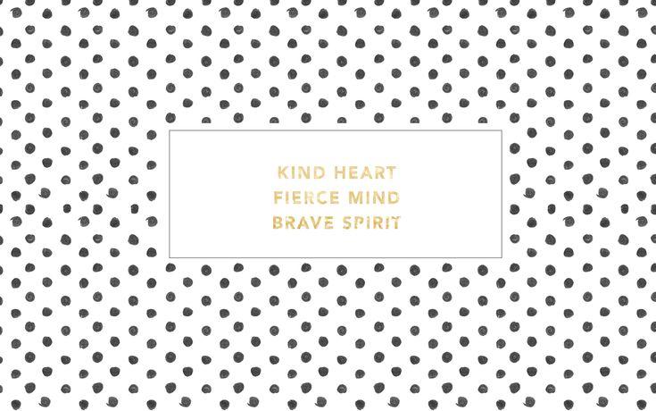 Black white polka dots spots gld Kind Fierce Brave desktop