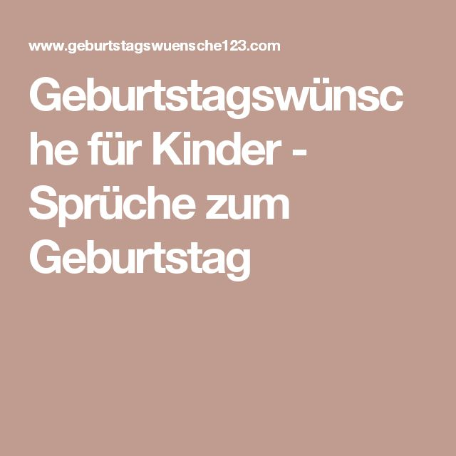 Best 20 Sprche kindergeburtstag ideas on Pinterest