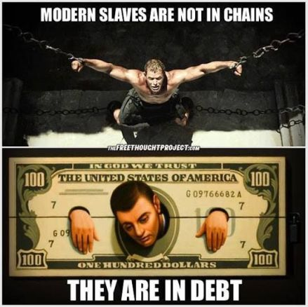 Image result for modern slaves are not in chains they are in debt
