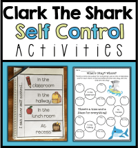 Self Control Activities: Clark the Shark | Worksheets ...