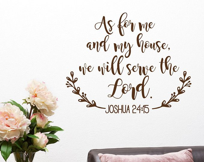 As for me and my house we will serve the lord bible verse wall decal joshua scripture christian home decor also rh in pinterest