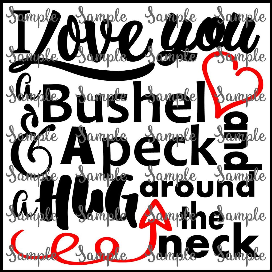 Download I Love You A Bushel And A Peck Valentines Day Heart Arrow ...