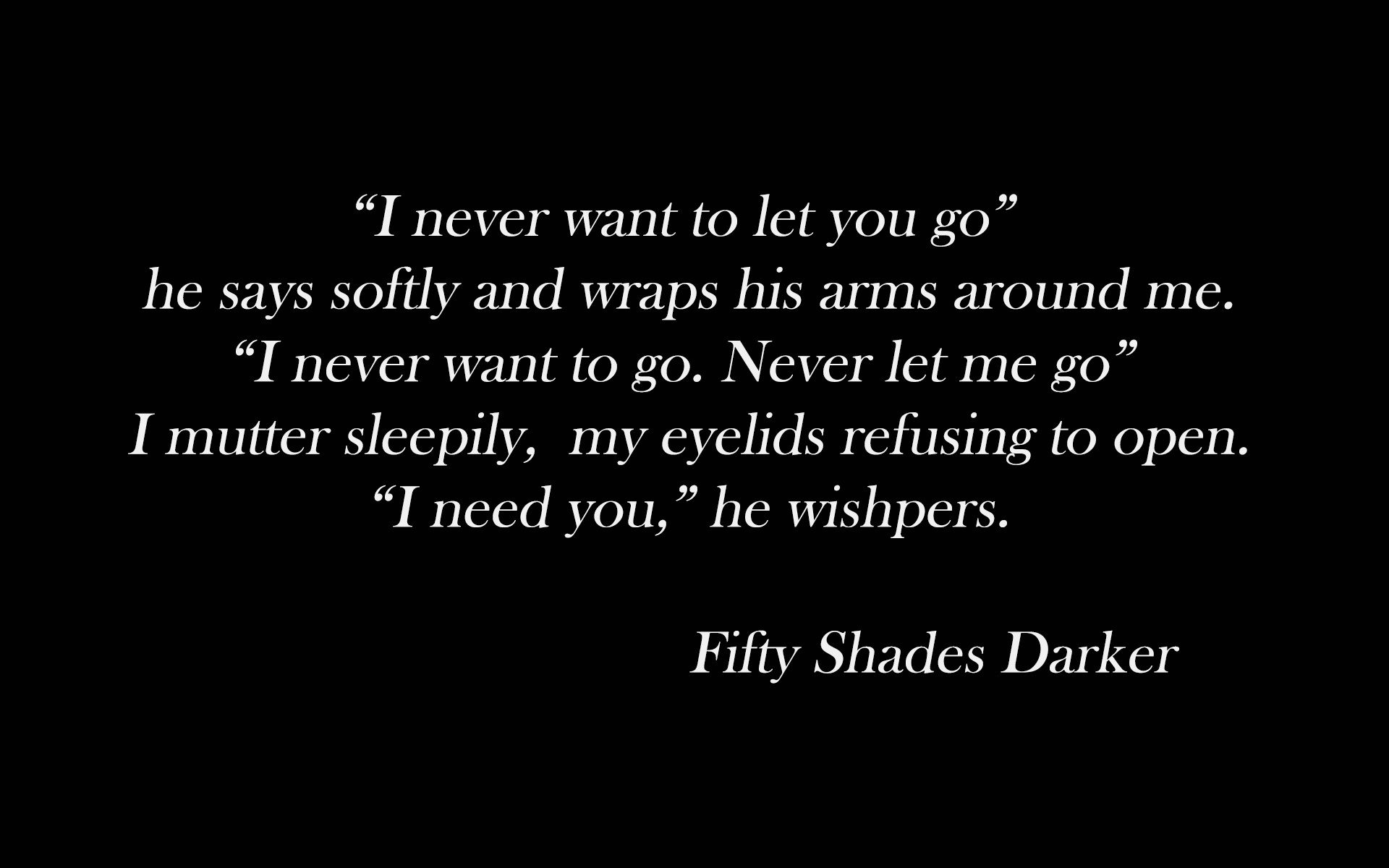 Quotes From 50 Shades Of Grey 50 Shades Of Grey Darker Quotes Picture