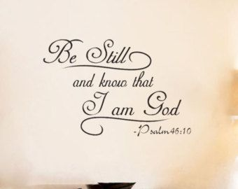 Be still and know that  am god bible religious wall decal sticker quote vinyl art also rh pinterest