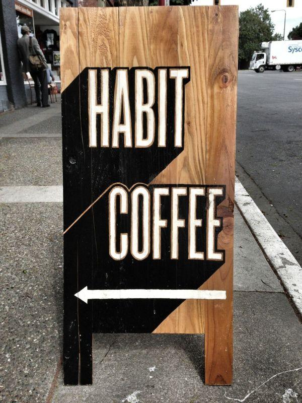 Habit Coffee Victoria #aboard #sandwich Board Retail