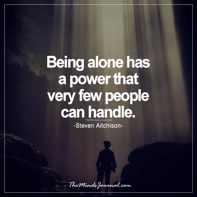 Deep Being Alone Quotes About