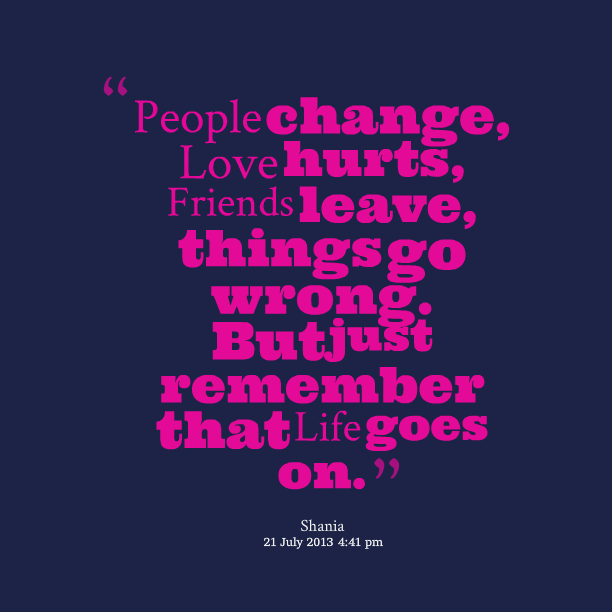 Quotes About Friendship Changing Glamorous Quotes About Friendship Changing To Love Picture