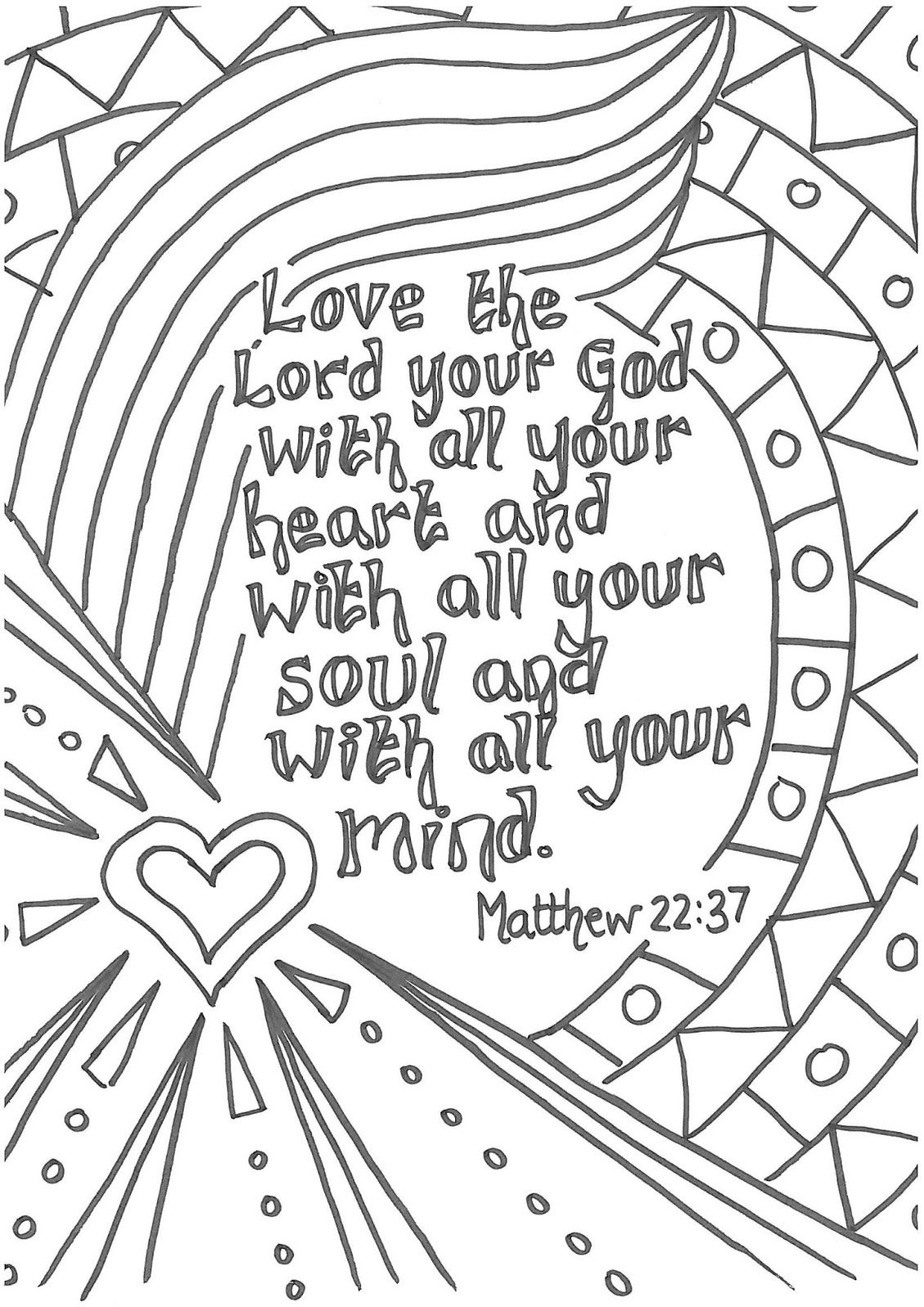 Matt 22:37 Love the Lord your God with all your heart