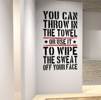 Throw in the Towel?... Sports Training Inspiring Gym Wall ...