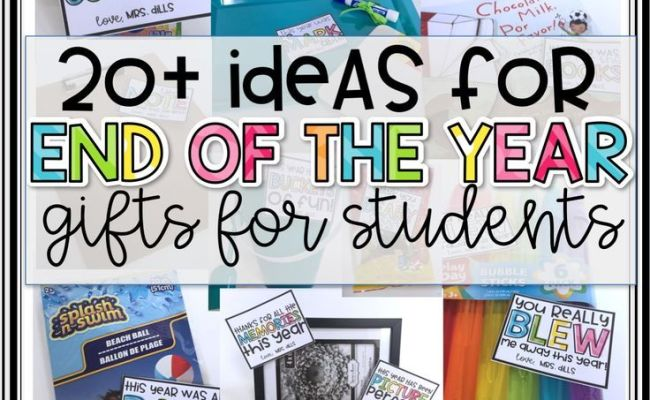 20 Ideas For End Of The Year Gifts For Students From