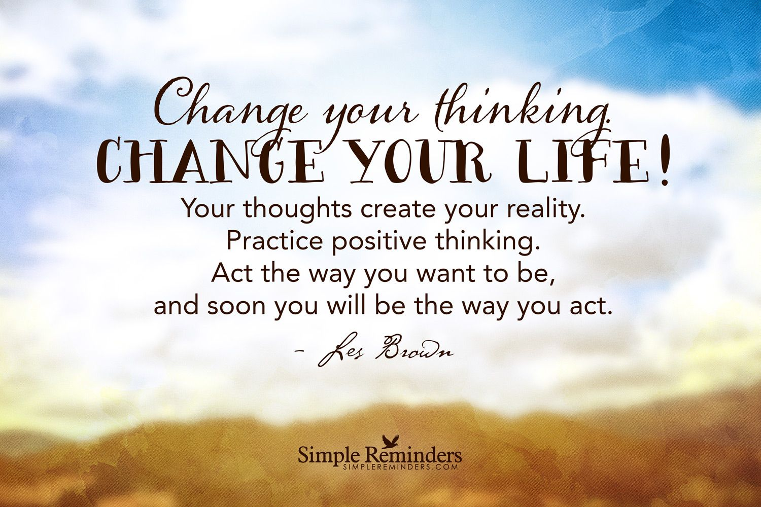 Change Your Thinking Change Your Life Your Thoughts