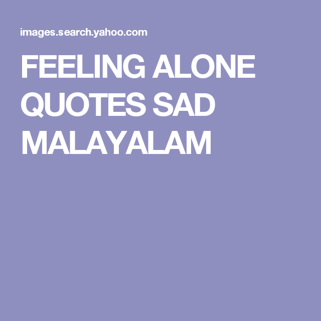 I Quit From Love Quotes In Malayalam: Feeling Love Quotes Malayalam