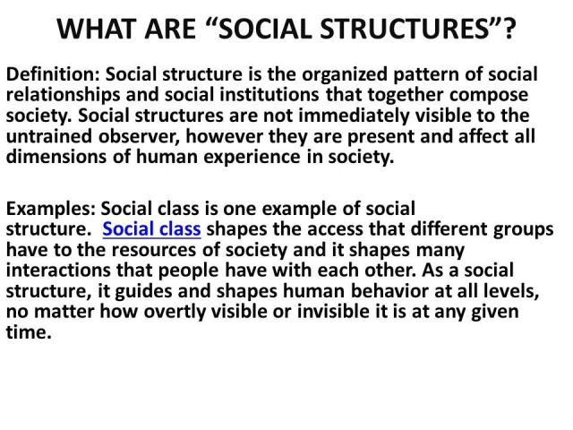 Definition: Social structure is the organized pattern of ...