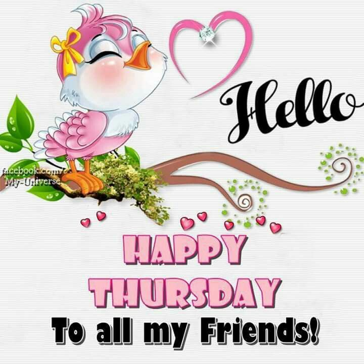 Hello Happy Thursday To All My Friends! Pictures Photos