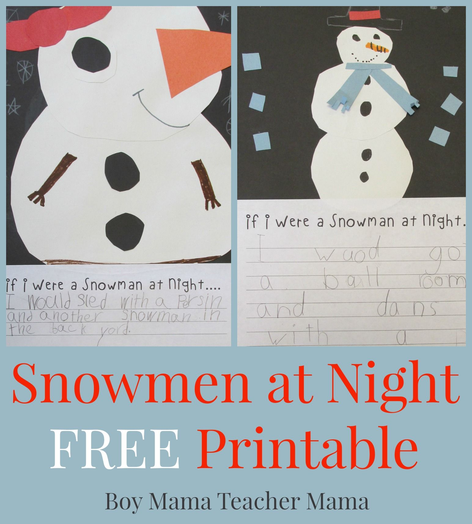 Boy Mama Teacher Mama Snowmen At Night Free Printable