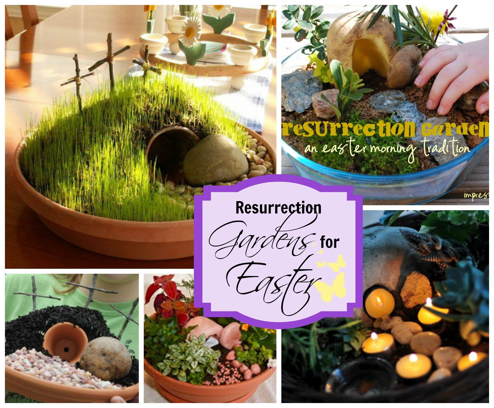 Resurrections Gardens And Easter Garden Ideas Easter Traditions