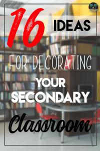"16 ""Classy"" Decor Ideas for Your Secondary Classroom ..."