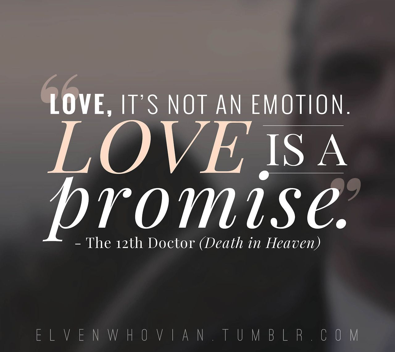 Doctor Who Quotes About Love 12Th Doctor Who Quotes About Humans Picture