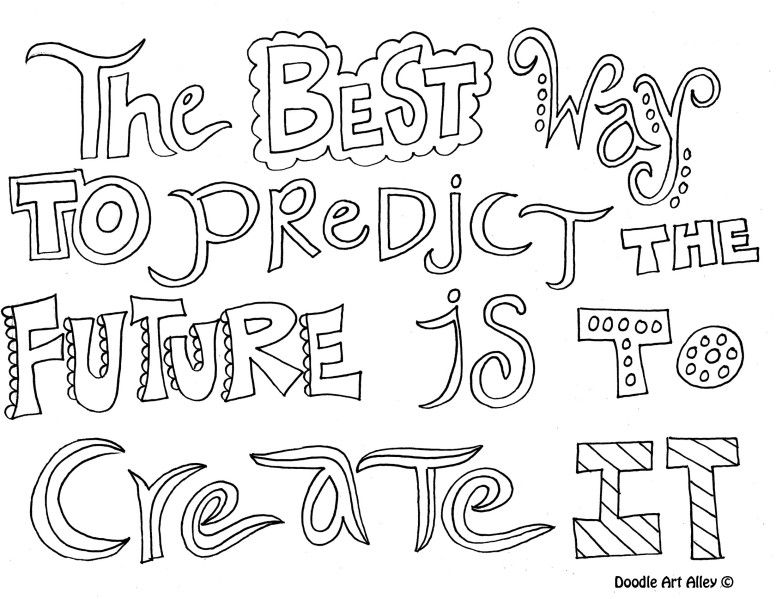 Quote Coloring Page: The best way to predict the future