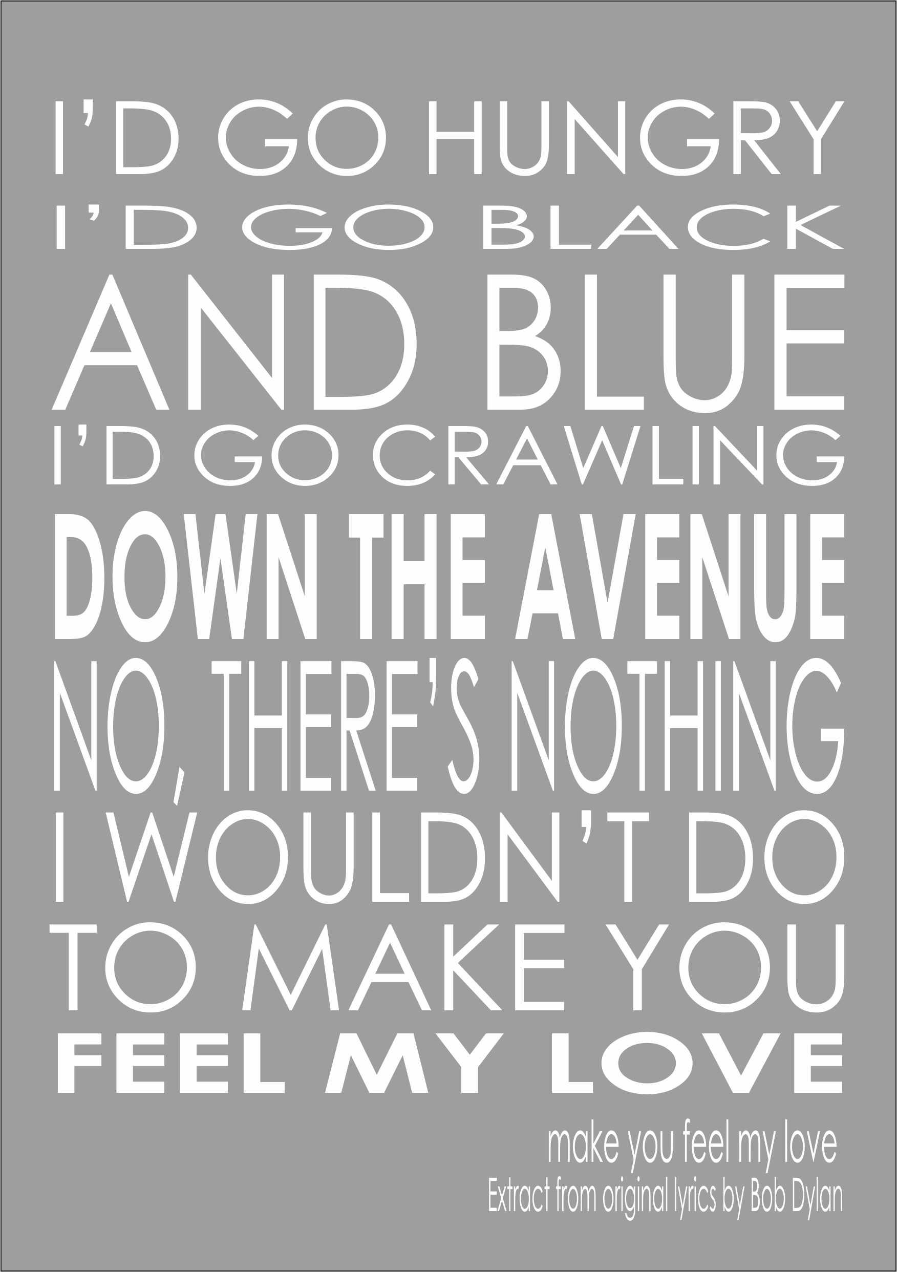 Make You Feel My Love Adele/Bob Dylan Print Poster Quote