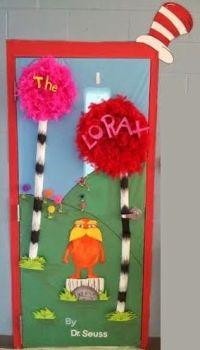 Dr. Seuss (The Lorax) classroom door. Here is how we ...
