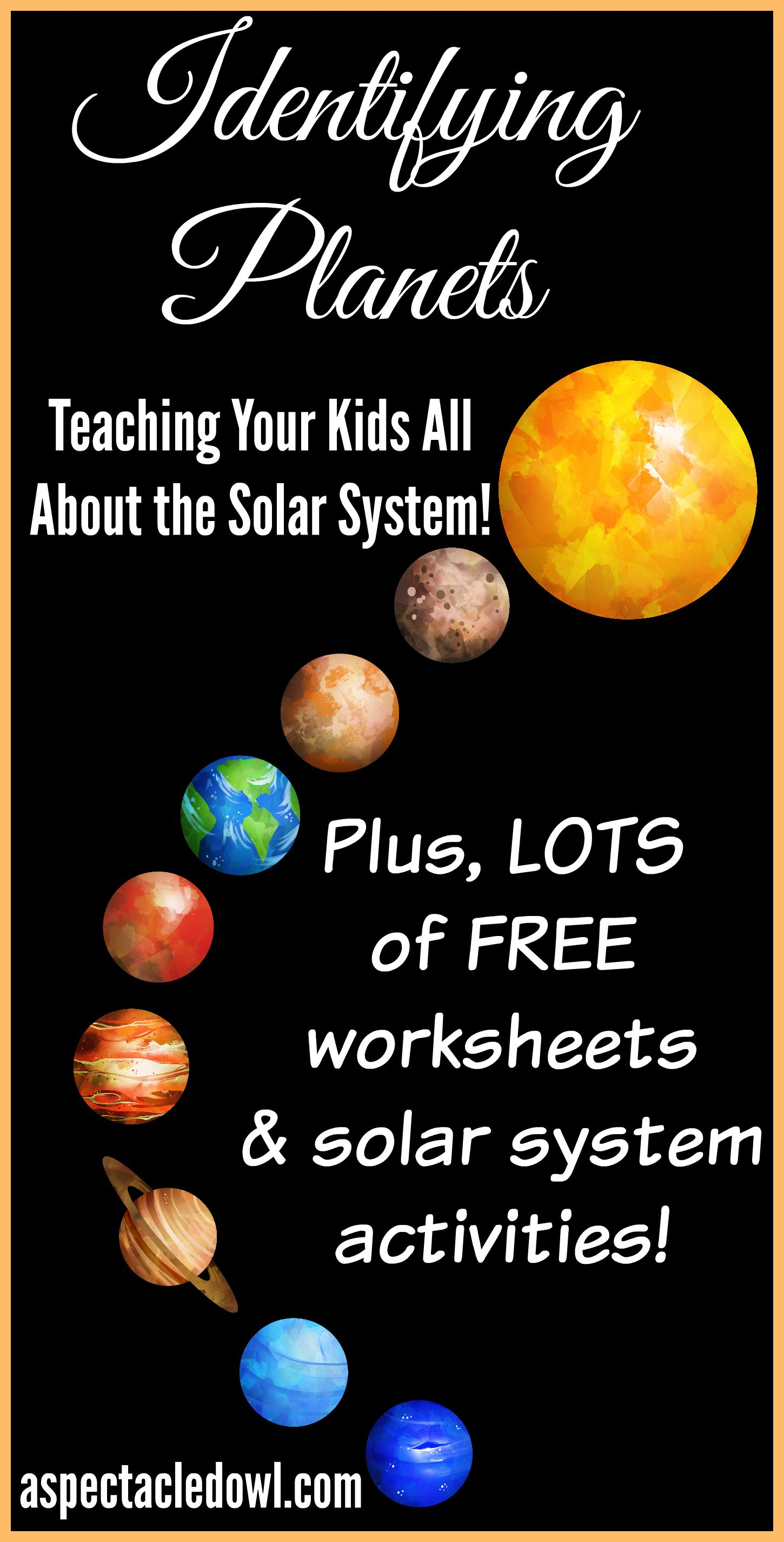 Identifying Planets Teaching Your Kids Solar System Facts