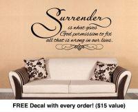 surrender | Quotes | Pinterest | Vinyl lettering quotes ...