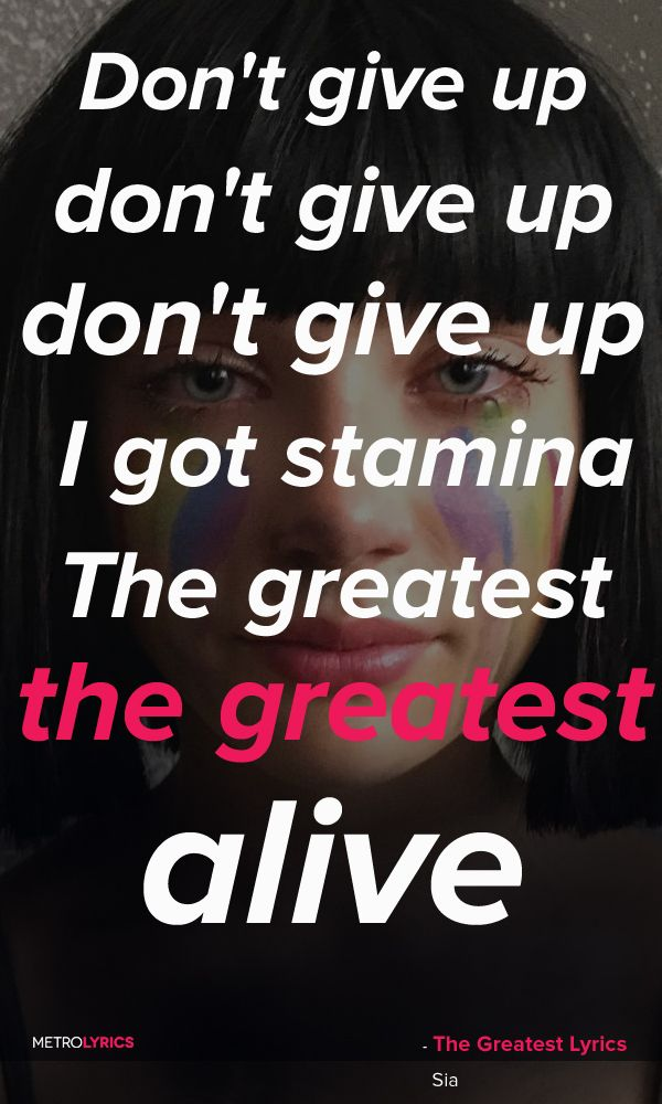 Stay Strong: Don't Give Up, Because You Are 'The Greatest
