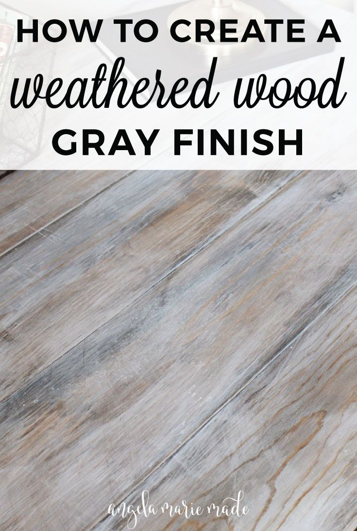 diy refinish kitchen cabinets black tables how to create a weathered wood gray finish | grey wash ...