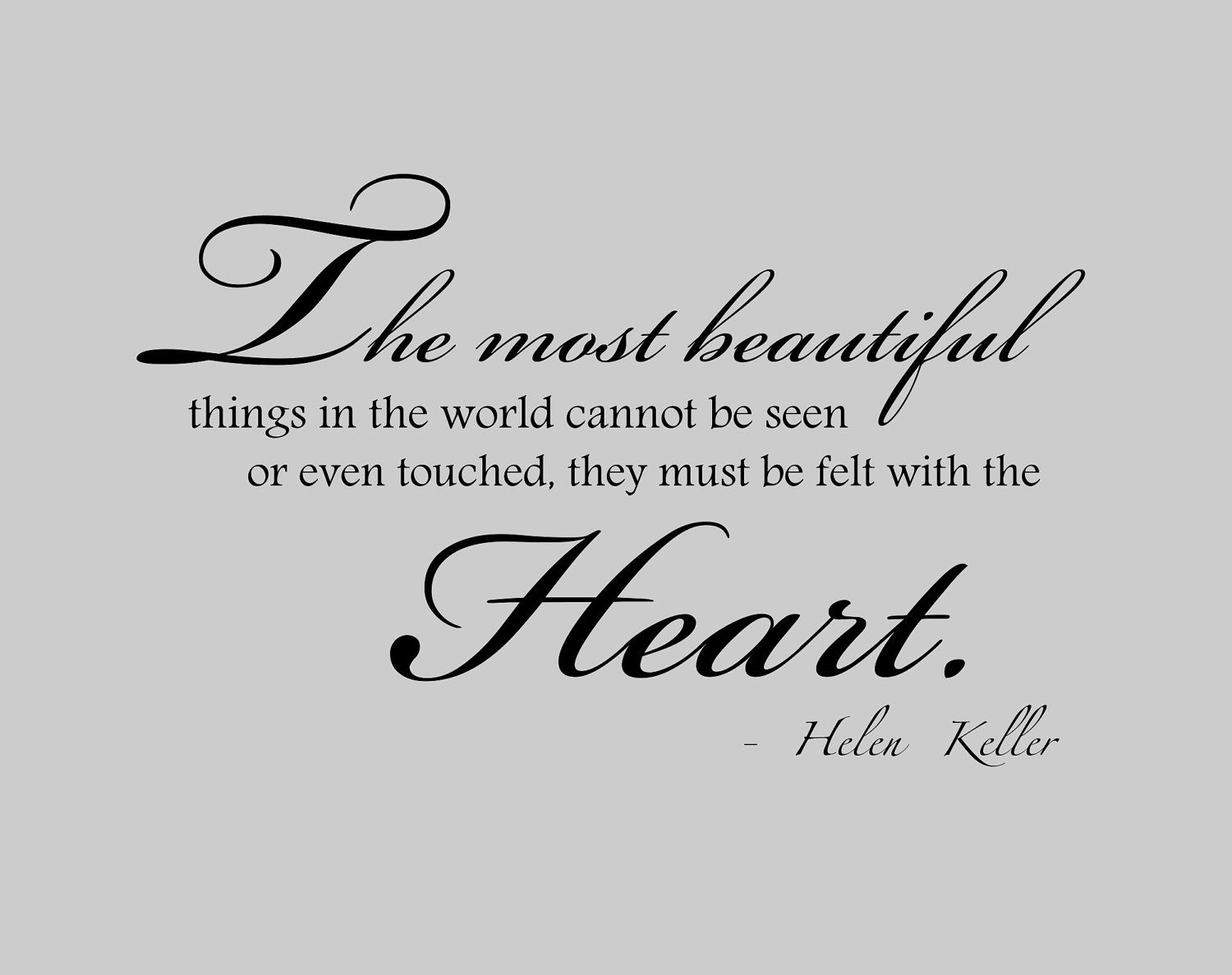 Helen Keller Quote 'The Best And Most Beautiful Things In